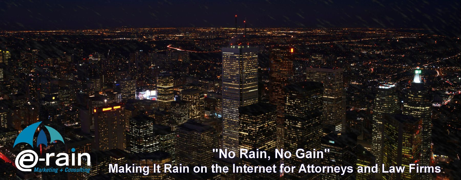E-Rain:  Making it Rain on the Internet